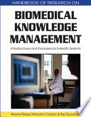 Biomedical Knowledge Management  Infrastructures and Processes for E Health Systems