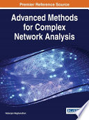 Advanced Methods for Complex Network Analysis Book