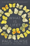 What Is Life?: Five Great Ideas in Biology [Pdf/ePub] eBook