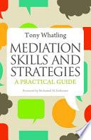 Mediation Skills and Strategies