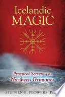 Icelandic Magic  : Practical Secrets of the Northern Grimoires