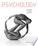"""Psychology"" by Daniel L. Schacter, Daniel T. Gilbert, Daniel M. Wegner"