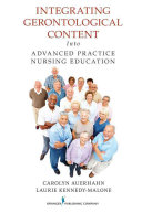 Integrating Gerontological Content Into Advanced Practice Nursing Education
