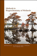 Methods in Biogeochemistry of Wetlands