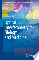 Optical Interferometry For Biology And Medicine Book PDF