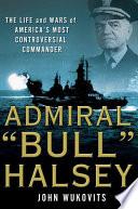 Admiral  Bull  Halsey