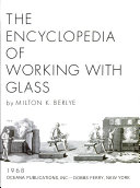The Encyclopedia of Working with Glass