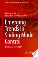 Emerging Trends in Sliding Mode Control