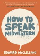 How to Speak Midwestern