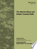 FM 3-21.75 (FM 21-75) The Warrior Ethos and Soldier Combat Skills
