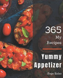 My 365 Yummy Appetizer Recipes Pdf/ePub eBook