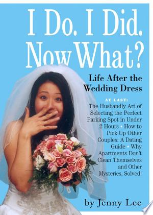 Download I Do. I Did. Now What?! Free Books - E-BOOK ONLINE