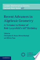 Recent Advances In Algebraic Geometry