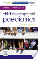 """A Clinical Handbook on Child Development Paediatrics E-Book"" by Sandra Johnson"