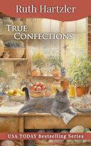 True Confections: An Amish Cupcake Cozy Mystery Pdf/ePub eBook