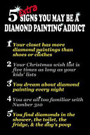 5 Extra Signs You May Be a Diamond Painting Addict