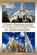 From Pentecostal to Episcopalian