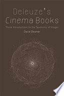 Deleuze s Cinema Books