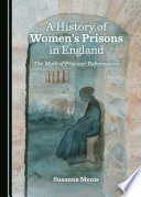 A History of Women   s Prisons in England
