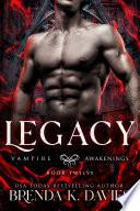 Legacy  Vampire Awakenings  Book 12
