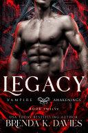 Legacy (Vampire Awakenings, Book 12) Pdf/ePub eBook