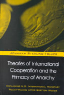 Theories of International Cooperation and the Primacy of Anarchy ebook