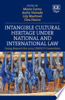 Intangible Cultural Heritage Under National And International Law