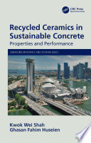 Recycled Ceramics in Sustainable Concrete