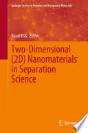 Two-Dimensional (2D) Nanomaterials in Separation Science