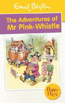 Enid Blyton's the Adventures of Mr Pink-Whistle
