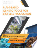Plant Based Genetic Tools for Biofuels Production
