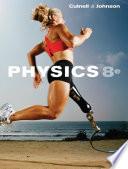 """""""Physics"""" by John D. Cutnell, Kenneth W. Johnson"""