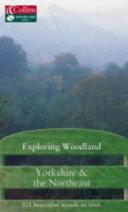 Exploring Woodland Yorkshire