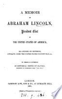 A memoir of Abraham Lincoln