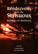 Rendezvous with the Sensuous