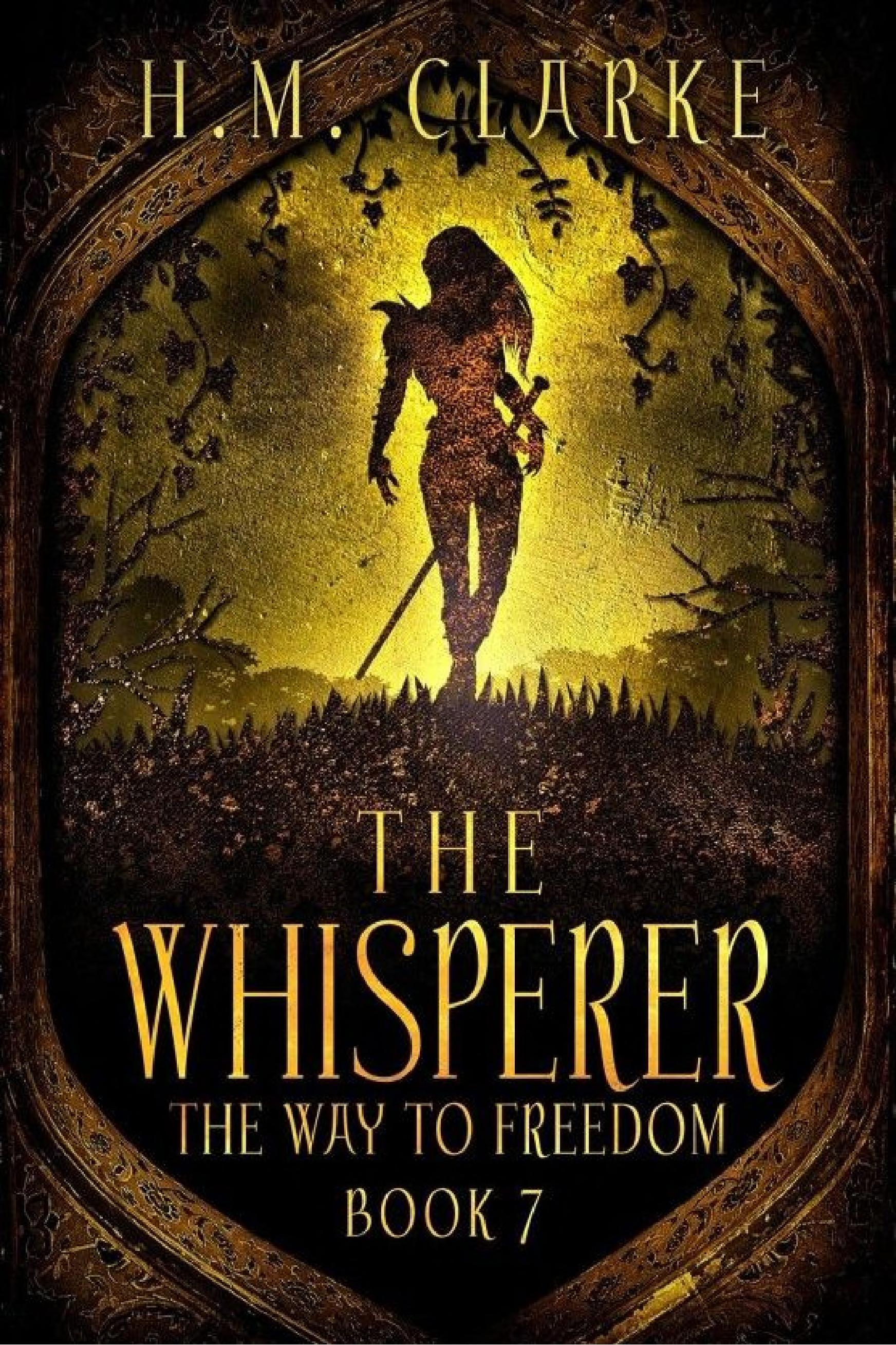 The Whisperer  The Way to Freedom