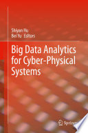 Big Data Analytics For Cyber Physical Systems