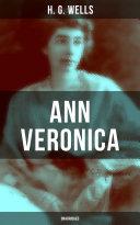 Ann Veronica  Unabridged