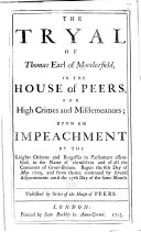 The Tryal of Thomas Earl of Macclesfield  in the House of Peers  for High Crimes and Misdemeanors