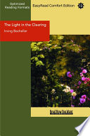 The Light in the Clearing  EasyRead Comfort Edition