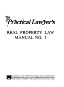 The Practical Lawyer s Real Property Law Manual