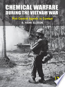 Chemical Warfare During the Vietnam War Book