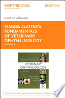 Slatter's Fundamentals of Veterinary Ophthalmology E-Book