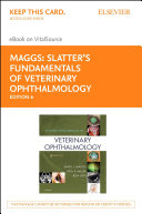Slatter's Fundamentals of Veterinary Ophthalmology E-Book Pdf/ePub eBook