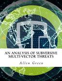 An Analysis of Subversive Multi Vector Threats