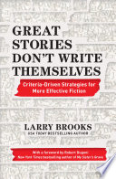 Great Stories Don t Write Themselves Book