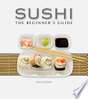 Sushi  The Beginner s Guide Book PDF