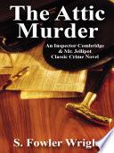 The Attic Murder Online Book