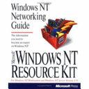 Microsoft Windows NT Resource Kit  Windows NT networking guide Book