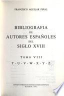Bibliografía de autores españoles del siglo XVIII
